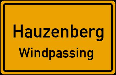 Ortsschild Hauzenberg Windpassing