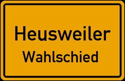Ortsschild Heusweiler Wahlschied
