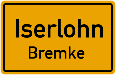 Ortsschild Iserlohn Bremke