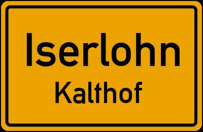 Ortsschild Iserlohn Kalthof