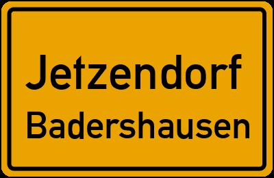 Ortsschild Jetzendorf Badershausen
