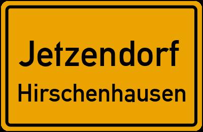 Ortsschild Jetzendorf Hirschenhausen