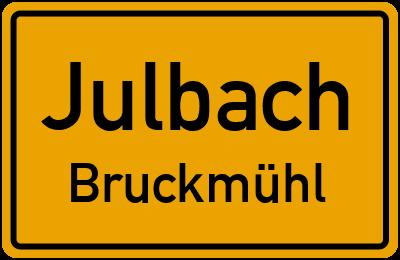 Ortsschild Julbach Bruckmühl
