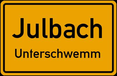 Ortsschild Julbach Unterschwemm