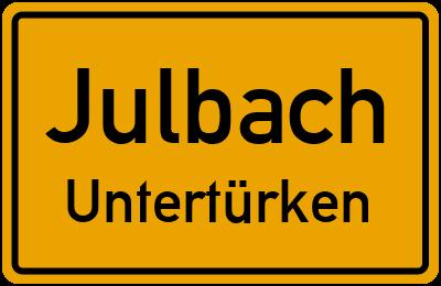 Ortsschild Julbach Untertürken