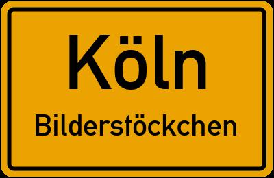 Ortsschild Köln Bilderstöckchen
