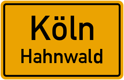Ortsschild Köln Hahnwald