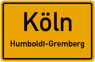Ortsschild Köln Humboldt-Gremberg