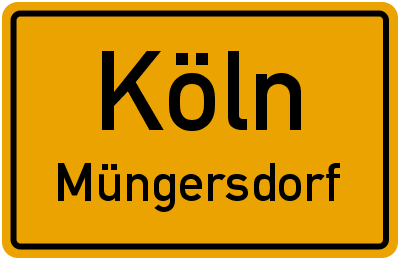 Ortsschild Köln Müngersdorf