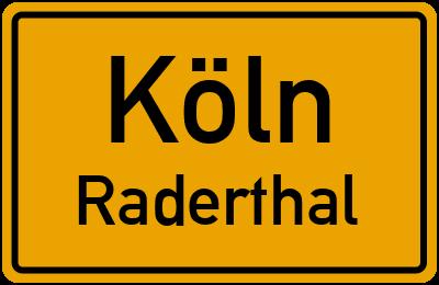 Ortsschild Köln Raderthal