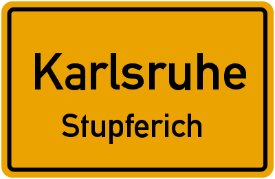 Ortsschild Karlsruhe Stupferich