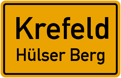 Ortsschild Krefeld Hülser Berg