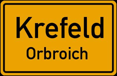 Ortsschild Krefeld Orbroich
