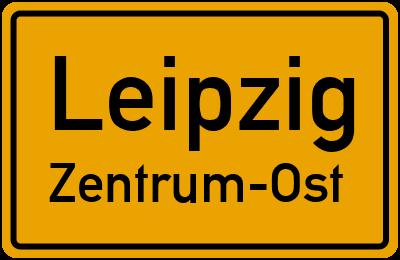 Ortsschild Leipzig Zentrum-Ost