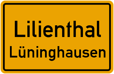 Ortsschild Lilienthal Lüninghausen