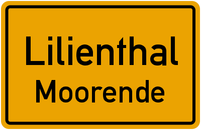 Ortsschild Lilienthal Moorende