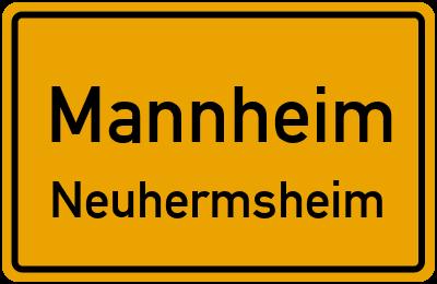 Ortsschild Mannheim Neuhermsheim