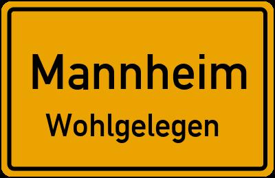 Ortsschild Mannheim Wohlgelegen
