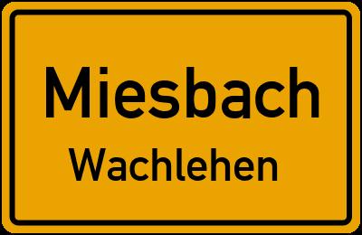 Ortsschild Miesbach Wachlehen