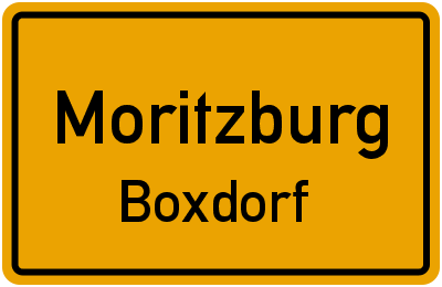 Ortsschild Moritzburg Boxdorf