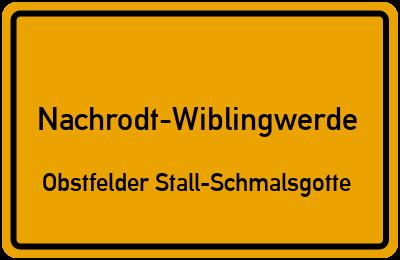 Ortsschild Nachrodt-Wiblingwerde Obstfelder Stall-Schmalsgotte