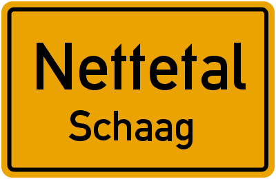 Ortsschild Nettetal Schaag