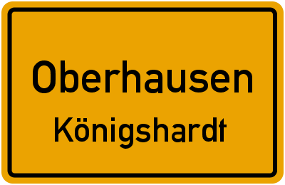 Ortsschild Oberhausen Königshardt