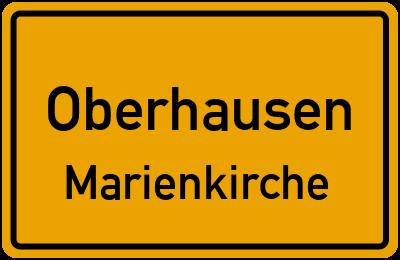 Ortsschild Oberhausen Marienkirche