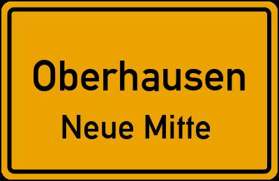 Ortsschild Oberhausen Neue Mitte