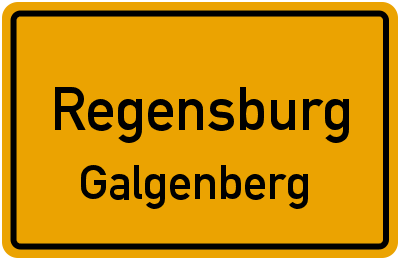 Ortsschild Regensburg Galgenberg