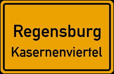 Ortsschild Regensburg Kasernenviertel