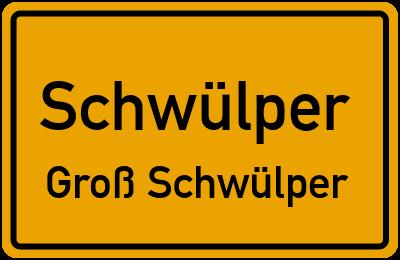 Ortsschild Schwülper Groß Schwülper