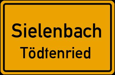 Ortsschild Sielenbach Tödtenried