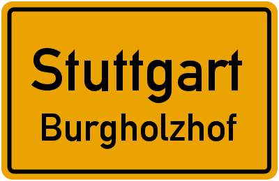 Ortsschild Stuttgart Burgholzhof