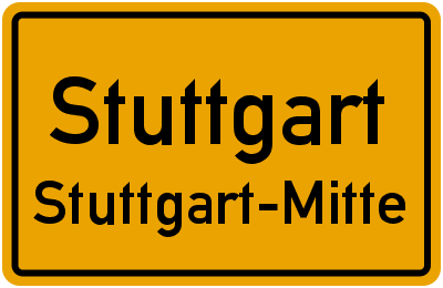 Ortsschild Stuttgart Stuttgart-Mitte