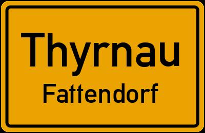 Ortsschild Thyrnau Fattendorf
