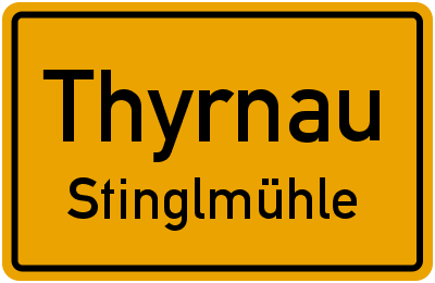 Ortsschild Thyrnau Stinglmühle