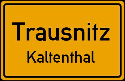 Straßenverzeichnis Trausnitz Kaltenthal