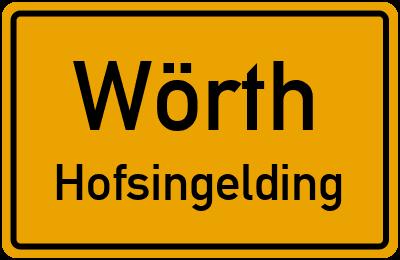 Ortsschild Wörth Hofsingelding