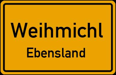 Ortsschild Weihmichl Ebensland