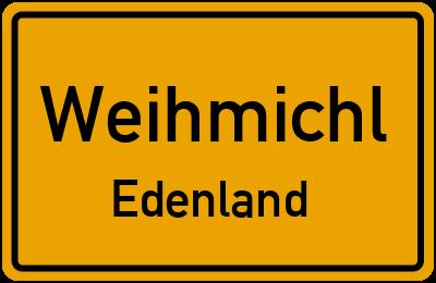 Ortsschild Weihmichl Edenland