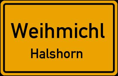 Ortsschild Weihmichl Halshorn