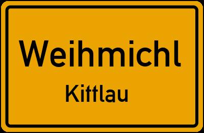 Ortsschild Weihmichl Kittlau
