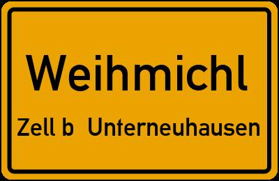 Ortsschild Weihmichl Zell b. Unterneuhausen