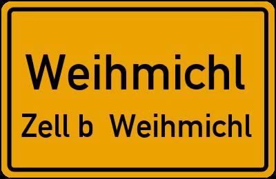 Ortsschild Weihmichl Zell b. Weihmichl