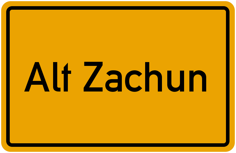 Ortsschild Alt Zachun