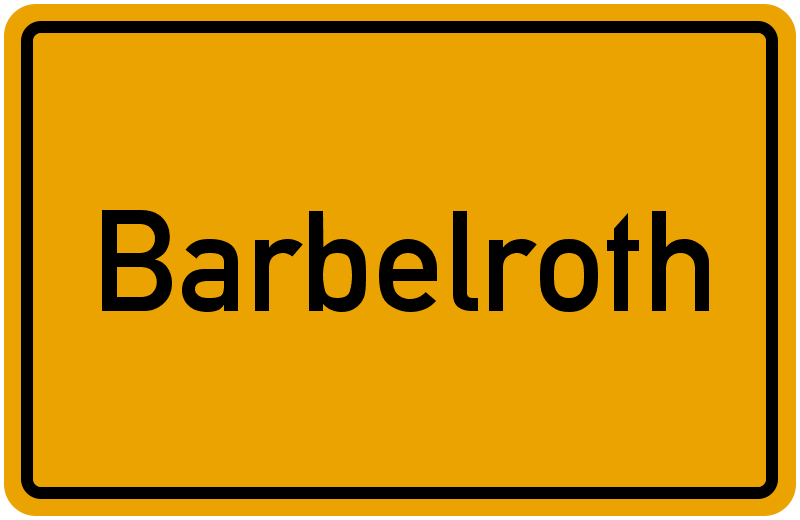 Ortsschild Barbelroth