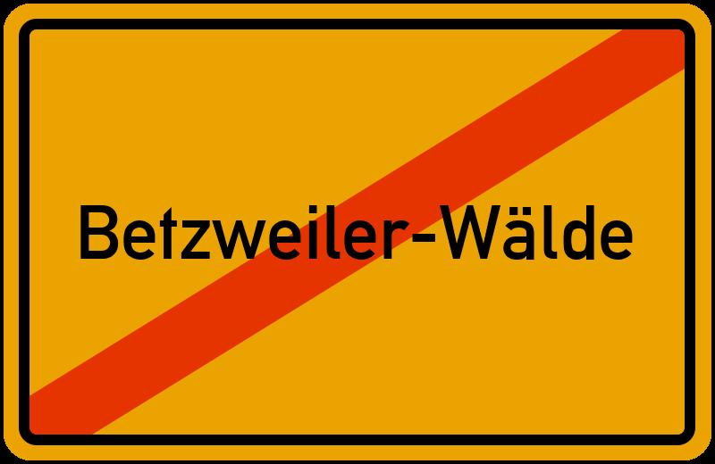 Ortsschild Betzweiler-Wälde