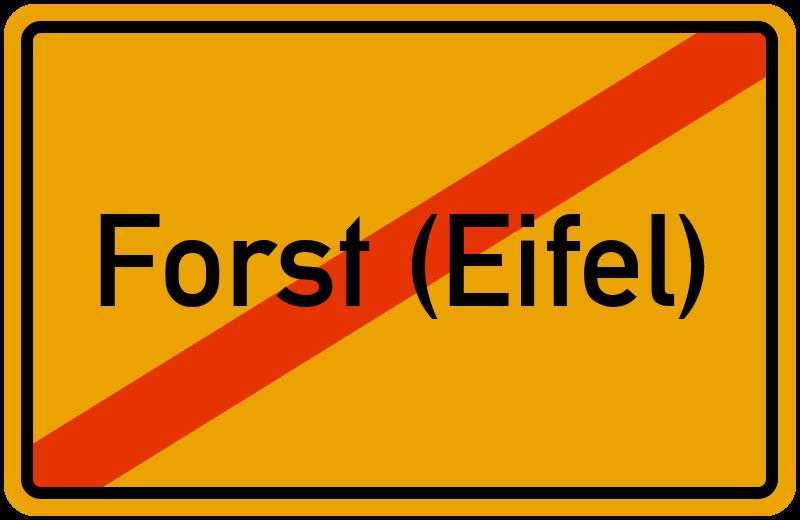 Ortsschild Forst (Eifel)