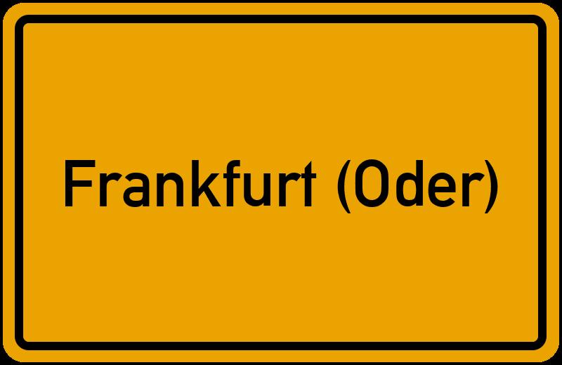 Ortsschild Frankfurt (Oder)